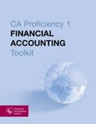 Financial Accounting Toolkit - CA Proficiency 1 2013 (Paperback)