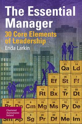 The Essential Manager: 30 Core Elements of Leadership (Paperback)
