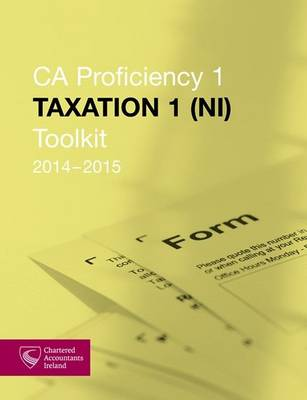 Taxation 1 (NI) Toolkit 2014-2015 (CAP 1) (Paperback)