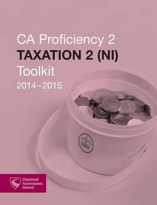 Taxation 2 (NI) Toolkit 2014-2015 (CAP 2) (Paperback)