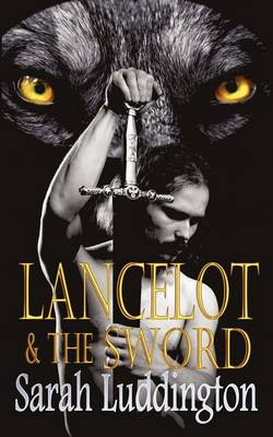 Lancelot And The Sword (Paperback)