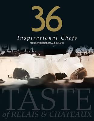 36 Inspirational Chefs (Hardback)