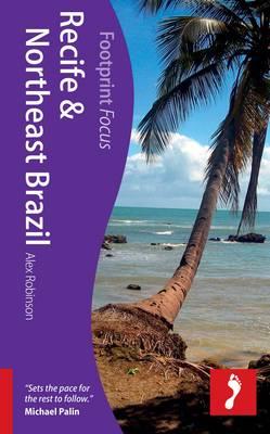 Recife & Northeast Brazil Footprint Focus Guide - Footprint Focus Guide (Paperback)
