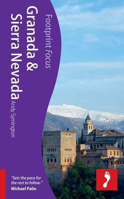 Granada & Sierra Nevada Footprint Focus Guide - Footprint Focus Guide (Paperback)