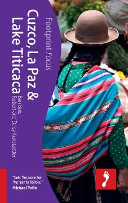Cuzco, La Paz & Lake Titicaca Footprint Focus Guide - Footprint Focus Guide (Paperback)