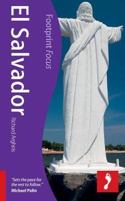 El Salvador Footprint Focus Guide - Footprint Focus Guide (Paperback)