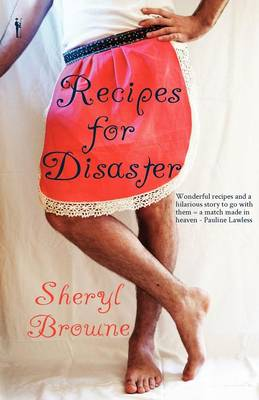 Recipes for Disaster (Paperback)