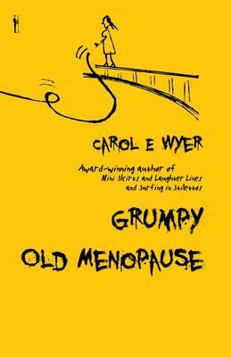 Grumpy Old Menopause (Paperback)