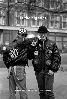 In the Eighties: Portraits from Another Time (Hardback)