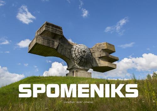 Spomeniks (Hardback)