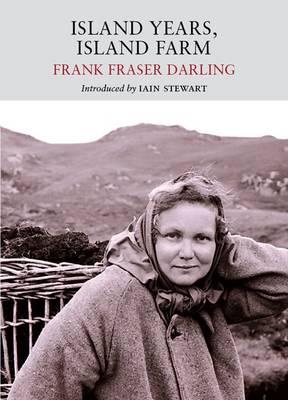 Island Years, Island Farm - Nature Classics Library (Paperback)