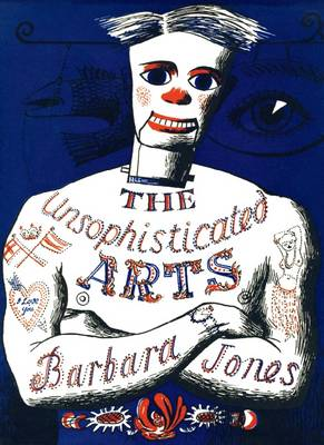 The Unsophisticated Arts (Hardback)