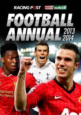 Racing Post & RFO Football Annual 2013-2014 (Paperback)