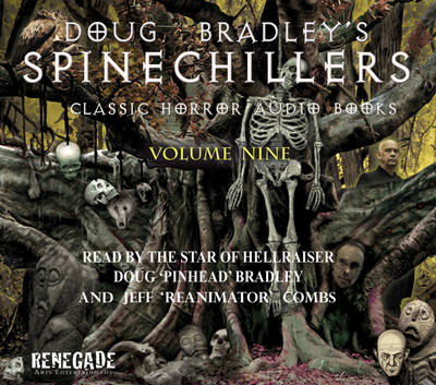 Doug Bradley's Spinechillers: Classic Horror Short Stories - Doug Bradley's Spinechillers v. 9 (CD-Audio)