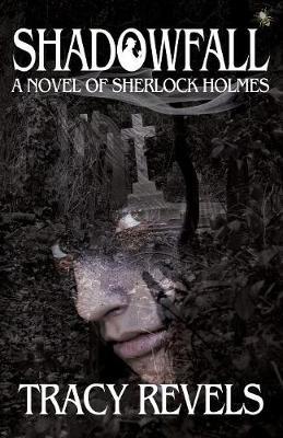 Shadowfall, a Novel of Sherlock Holmes (Paperback)