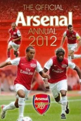 The Official Arsenal FC Annual 2012 (Hardback)