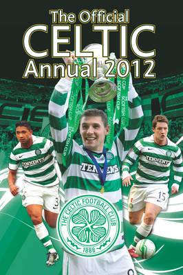 Official Celtic FC Annual 2012 (Hardback)