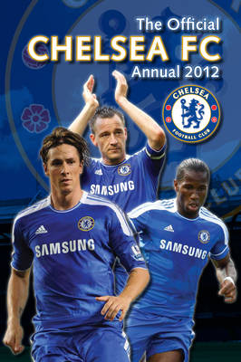 Official Chelsea FC Annual 2012 (Hardback)