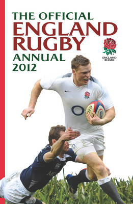 Official England Rugby Annual 2012 (Hardback)
