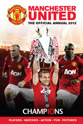 Official Manchester United FC Annual 2012 (Hardback)