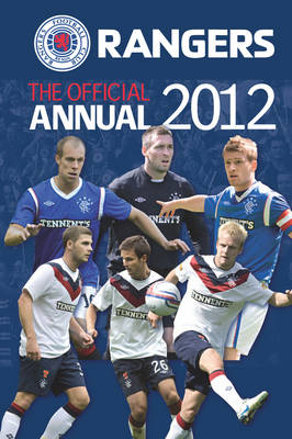Official Rangers FC Annual 2012 (Hardback)