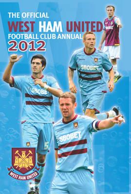 Official West Ham United FC Annual 2012 (Hardback)