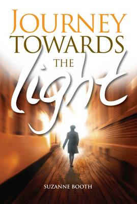 Journey Towards the Light (Paperback)