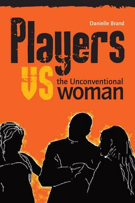 Players vs the Unconventional Woman (Paperback)
