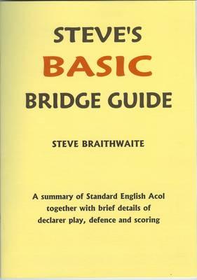 Steve's Basic Bridge Guide (Paperback)