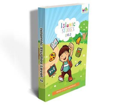 Islamic Studies Level 2 - Islam for Kids 2 (Paperback)