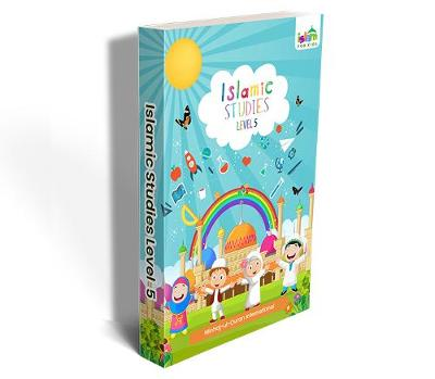 Islamic Studies Level 5 - Islam For Kids 5 (Paperback)