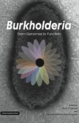 Burkholderia: From Genomes to Function (Hardback)