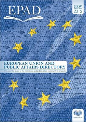 European Union and Public Affairs Directory 2012 (Paperback)