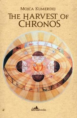 The Harvest of Chronos (Paperback)