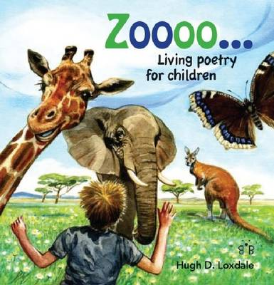 Zoooo...: Living Poems for Children (Hardback)