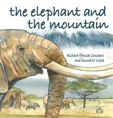 The Elephant and the Mountain (Hardback)