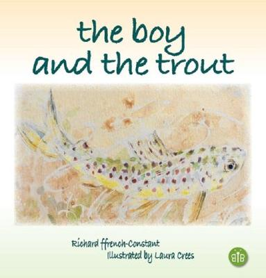 The Boy and the Trout (Hardback)