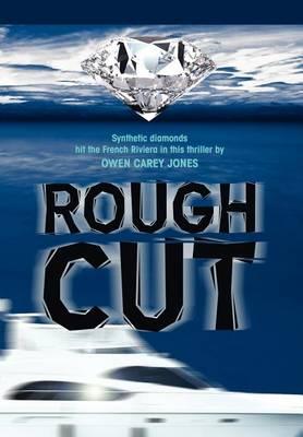Rough Cut (Hardback)