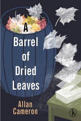 A Barrel of Dried Leaves (Paperback)