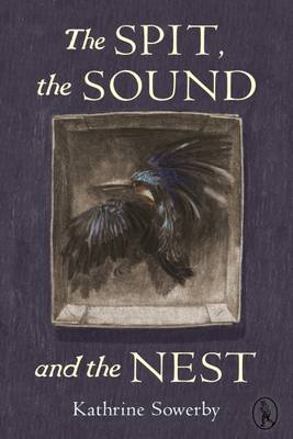 The Spit, the Sound and the Nest (Paperback)