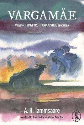 Vargamae: Volume 1 of the Truth and Justice Pentalogy - Truth and Justice 1 (Paperback)