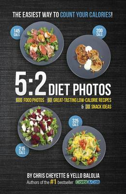 5:2 Diet Photos: 600 Food Photos, 60 Low-Calorie Recipes & 30 Snack Ideas (Paperback)