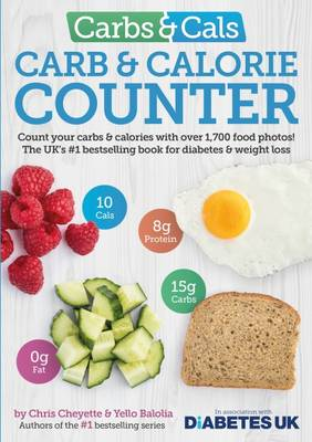 Carbs & Cals Carb & Calorie Counter: Count Your Carbs & Calories with Over 1,700 Food & Drink Photos! (Paperback)