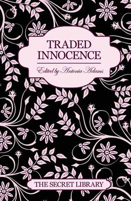 Traded Innocence: The Secret Library (Paperback)