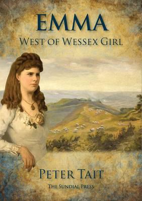 Emma West of Wessex Girl (Hardback)