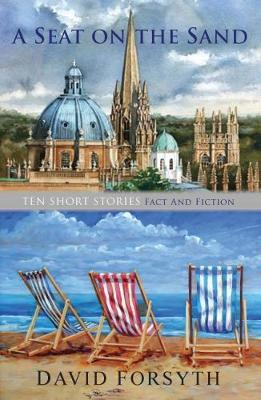 A SEAT ON THE SAND: Ten Short Stories (Paperback)