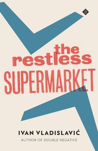 The Restless Supermarket (Paperback)