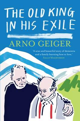 The Old King in His Exile (Paperback)