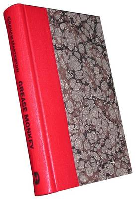 Grease Monkey and Other Tales of Erotic Horror (Leather / fine binding)