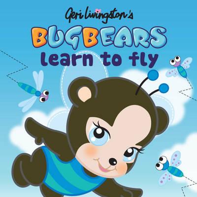 Bugbears Learn to Fly - Bugbears (Paperback)